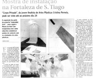 Mostra de instalação na Fortaleza de São Tiago | Tribuna da Madeira, 4 Feveireiro 2005