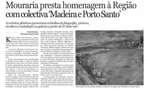 Mouraria presta homenagem à Região com colectiva Madeira e Porto Santo | Diário de Notícias da Madeira, 15 Julho 2007